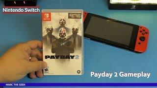 Nintendo Switch Payday 2 Gameplay
