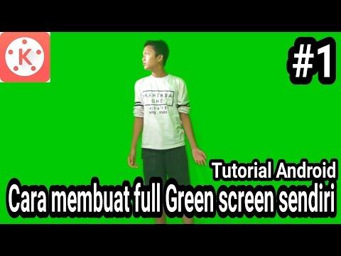 Xxx Mp4 Cara Membuat Full Green Screen Sendiri Tutorial KineMaster 1 3gp Sex