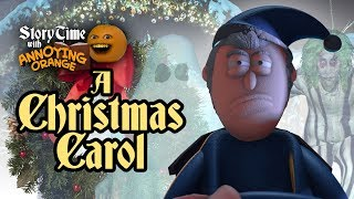 Annoying Orange - Storytime: A Christmas Carol