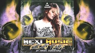 Electro House - Next Music La Furia Sonica Dj Xavier Indetenible