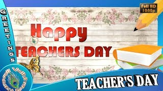 Happy Teachers Day 2018, Watch Animated Greeting Cards Online and Send to your Dear Ones