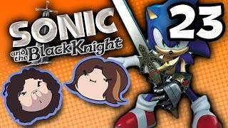 Sonic and the Black Knight: And It's Back! - PART 23 - Game Grumps