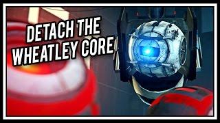 [♪] Portal - Detach The Wheatley Core