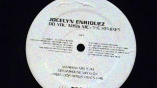 Do you miss me (dreamhouse mix) - Jocelyn enriquez