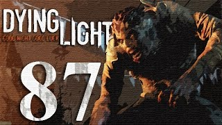 Dying Light Gameplay HD - Part 87 [No Commentary]