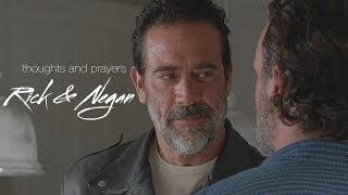 Rick & Negan || Thoughts and Prayers