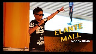 NODDY KHAN SINGING AT ELANTE MALL 4rTH ANNIVERSARY