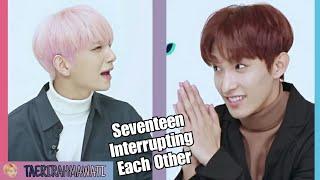 Seventeen Interrupting Each Other