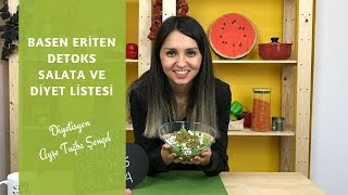 Basen Eriten Detoks Salata ve Diyet Listesi - Diyetisyen Ayşe Tuğba Şengel