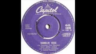 Nat King Cole    Ramblin Rose
