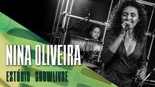 Nina Oliveira no Estúdio Showlivre - Apresentação completa