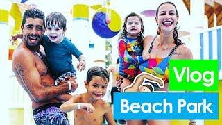Vlog: BEACH PARK - Luana Piovani