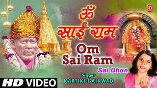 Om Sai Ram Sai Dhun By Kartiki Gaikwad [Full Video Song] I Om Sai Ram