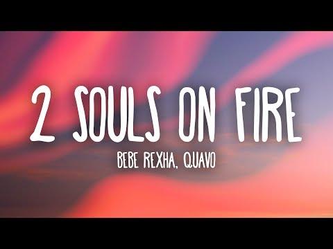Download Bebe Rexha - 2 Souls on Fire (Lyrics) Ft. Quavo free