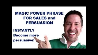 Sales Communication Skills: Magic Power Phrase Lead-in Line for Persuasion, Sales and More