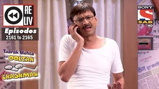 Weekly Reliv | Taarak Mehta Ka Ooltah Chashmah | 20th Mar to 24th Mar 2017 | Episode 2161 to 2165