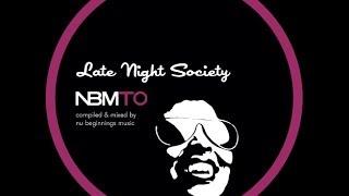 DEEP SOULFUL HOUSE - LATE NIGHT SOCIETY - NBMTO MAY 2014