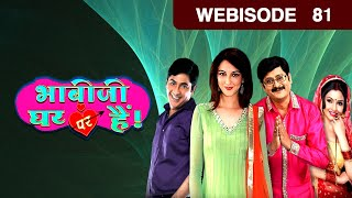 Bhabi Ji Ghar Par Hain - Episode 81- June 22, 2015  - Webisode