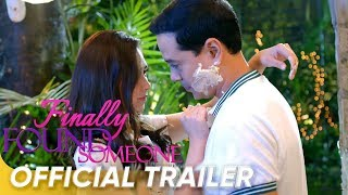 Official Trailer | 'Finally Found Someone' | John Lloyd and Sarah Geronimo