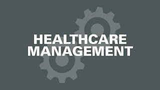 Healthcare Management - Is it the Right Career For You?