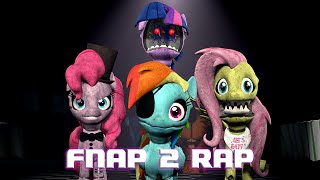 [SFM] Five Nights At Pinkie's 2 Rap (Remake) [60FPS, FullHD]