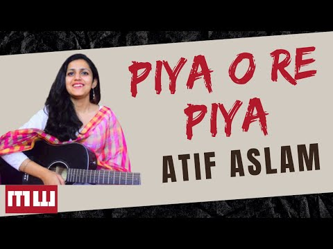 Xxx Mp4 Piya O Re Piya Guitar Lesson Simple Guitar Lesson Atif Aslam Shreya Ghoshal Music Wale 3gp Sex