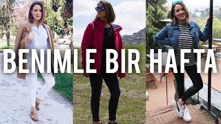 BENİMLE BİR HAFTA // Bolca Koşturmaca