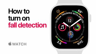 Apple Watch Series 4 — How to turn on fall detection— Apple