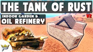 The Infamous TANK of all BASES in RUST (v2) |Oil Refinery Garden Indoor