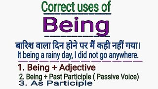 ENGLISH GRAMMAR - USES OF BEING - IN ENGLISH GRAMMAR IN HINDI