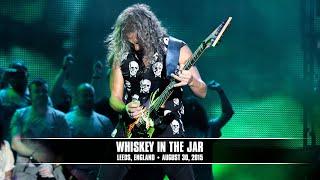 Metallica: Whiskey in the Jar (MetOnTour - Leeds, England - 2015)