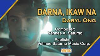 Daryl Ong - Darna, Ikaw Na