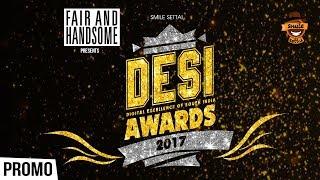 Desi Awards 2017 to be aired soon !!!! | Smile Settai