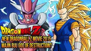 Dragon Ball Z 2015 Movie - Majin Buu God of Destruction Discussion Revival of