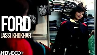 Jassi Khokhar || Ford || New Punjabi Song 2017|| Anand Music
