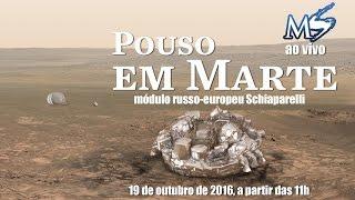 AO VIVO: Pouso da missão ExoMars no planeta Marte