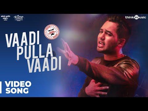 Xxx Mp4 Meesaya Murukku Songs Vaadi Pulla Vaadi Video Song Hiphop Tamizha Aathmika Vivek 3gp Sex