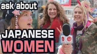 What about Japanese GIRLS and WOMEN? Asking foreigners in Japan about their honest opinion.