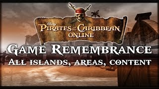 Pirates of the Caribbean Online: Game Remembrance (FULL island tours and content)