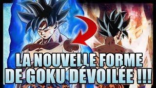 LA FORME ULTIME DE GOKU DÉVOILÉE À 100% !!! [INFO/DB SUPER]