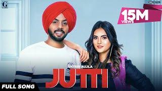 Jutti : Satbir Aujla (Official Song) Rav Dhillon   Latest Punjabi Songs 2019   Geet MP3