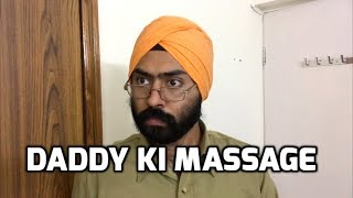 Daddy ki massage | Harshdeep Ahuja