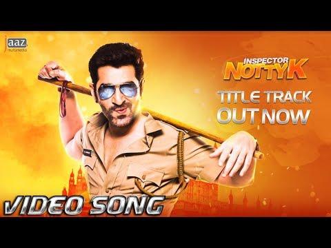 Inspector NottyK Title Track | Jeet | Ashok Pati | Suddho Roy | Nakash Aziz | Raja Chanda