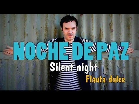 NOCHE DE PAZ Silent night FLAUTA DULCE NOTAS RECORDER NOTES