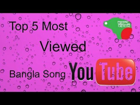 Top 5 Bangla Song