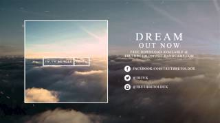 Truth Be Told - Dream (feat. Michael Watson)