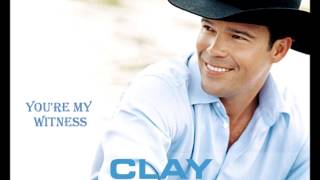 You're My Witness by Clay Walker (HD) (HQ Audio)