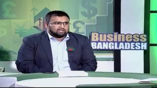 Business Bangladesh   Mithun Mustafiz With Sumon Chowdhury (RRM Group)
