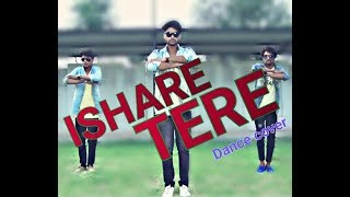 ISHARE TERE Song | Guru Randhawa | New Song Dance Cover Natraj Dance Academy Boraj..... 😊😊😊😊
