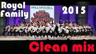 Royal Family 2015 clean mix HHI Worlds